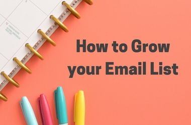 How to Grow Your Email List with Purpose