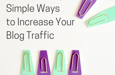 3 Ridiculously Simple Ways to Increase Your Blog Traffic Fast